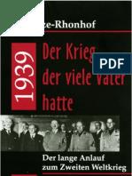 (Geschichte) Schultze-Rhonhof, Gerd - 1939. Der Krieg der viele Väter hatte (2003)