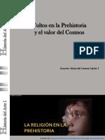 cultos en la prehistoria y el valor del cosmos
