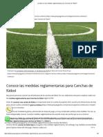¿Cuáles son las medidas reglamentarias para Canchas de Fútbol_