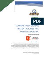 Manual para Grabar Presentaciones y la Pantalla de la PC