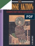 Geschichte Chronologiekritik Topper, Uwe - Die GROSSE AKTION. Europas Erfundene Geschichte