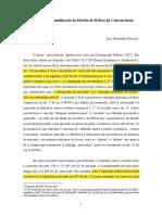 SCHUARTZ, Luis Fernando. A Desconstitucionalização do Direito de Defesa da Concorrência