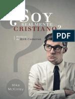 ¿Soy Realmente Cristiano_ (Am I Really a Christian_) - 9Marks (Spanish Edition)