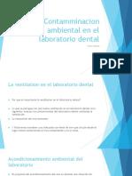 Contamminacion  ambiental en el laboratorio dental