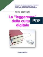 """La """"leggerezza"""" della cultura digitale"""