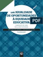 Da igualdade de oportunidades a equidade educativa