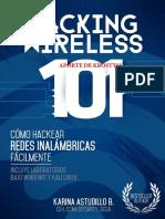 HACKING_WIRELESS_101_Cómo_hackear_redes_inalámbricas_fácilmente!aINFAMY11.pdf