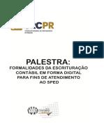 Apostila Palestra Formalidades da Escrituração Contábil em forma digital para fins de atendimento ao SPED.pdf