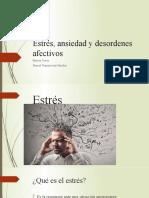Estrés, ansiedad y desordenes afectivos