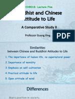 05 - Buddhist and Chinese Attitude to Life II