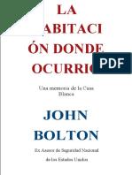 John Bolton - The Room Where It Happened_ A White House Memoir 2020 Simon Schuster VERSION ESPAÑOL