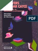 L'Univers d'Edgar Cayce - Tome 4 - Dorothée. K. de Bizemont