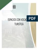 Espacios con vocación turística