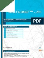 4 - Multilaser PRO by ZTE - Provisionamento - Cenario Triple Play