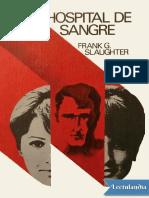 Hospital de sangre - Frank G Slaughter