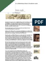 Ouverture publique de La Bibliothèque Dexia à l'Académie royale de Belgique