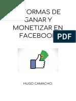 10 FORMAS DE GANAR Y MONETIZAR EN FACEBOOK