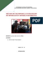 MÉTODO DE TRANSPORTE AUTOMATIZADO DE MINERALES EN MINERÍA SUBTERRÁNEA
