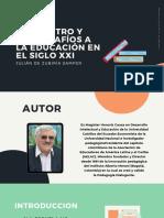 El Maestro y Los Desafíos a La Educación en El Siglo XXI Julian Zubiria