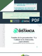 Actividad 1.2 Presentación. La calidad  en la Educación -Antecedentes. López María.