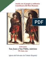 26 de Junio .San Juan y San Pablo, mártires. Propio y Ordinario de la santa misa