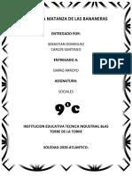 ANALOGIA MATANZA DE LAS BANANERAS
