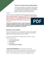 PRODUCCION O FABRICACION DE UN MEDICAMENTO. si
