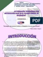 Programa de Formaciòn  Tecnològica con Metodologìa  PACIE  en el Colegio Omega de Nicaragua