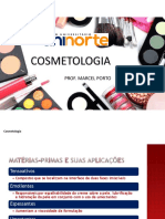 Aula 02 Cosmetologia  - Matérias primas e Xampu