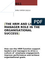 The role of HRM and line manager in the organisational sucess.