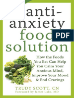 The antianxiety food solution_ how the foods you eat can help you calm your anxious mind, improve your mood, and end cravings ( PDFDrive.com )