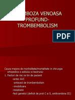 TROMBOZA VENOASA PROFUND- TROMBEMBOLISM.ppt