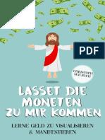 Lasset die Moneten zu mir kommen – Lerne Geld zu visualisieren und manifestieren (German Edition)_nodrm