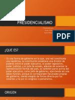 PRESIDENCIALISMO - Exposición