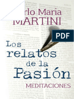 LOS RELATOS DE LA PASION. Meditaciones - CARLO MARIA MARTINI.pdf