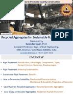 KHRI-Webinar(28-04-2020)-Recycled Aggregates for Sustainable Road Construction-Dr. Surender SIngh(IITM) - Assistant Director KHRI.pdf