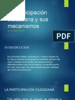 La participación ciudadana y sus mecanismos