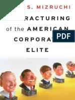 Mark S. Mizruchi - The Fracturing of the American Corporate Elite-Harvard University Press (2013).pdf