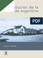 CARVAJAL, Iris Lujan.La evolución de la vivienda Argentina. Buenos Aires. Nobuko,2011