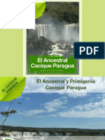 El Ancestral Cacique Paragua