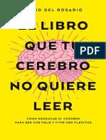 El libro que tu cerebro no quie - David del Rosario