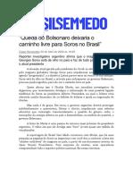 BSM - Queda do Bolsonaro deixaria o caminho livre para Soros no Brasil