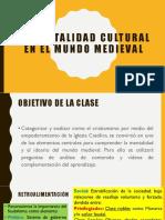 La mentalidad cultural en el mundo medieval