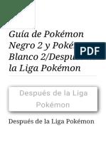 Guía de Pokémon Negro 2 y Pokémon Blanco 2_Después de la Liga Pokémon.pdf