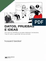 Becker, Howard (2017) Datos, Pruebas e Ideas