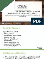 ASUG82186 - SAP S4HANA and SAP Analytics (Focus on SAP Analytics Cloud) Where to Do What