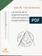 Argumentic. La Teoria de La Argumentacion. Una Perspectiva Pragmadialectica. Frans h. Van Eemeren.