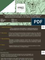 LA TRASNFORMACION DEL MODELO NEOLIBERAL EN IDEOLOGIA ECONOMICA Y SU IMPACTO EN CHILE