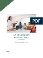 INFORME LA EDUCACION INNOVADORA