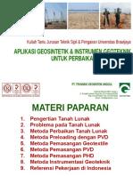 Aplikasi Geosintetik Dan Instrumen Geoteknik Untuk Perbaikan Tanah Lunak